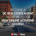 Become a DC Real Estate Agent with classes from the CE Shop.