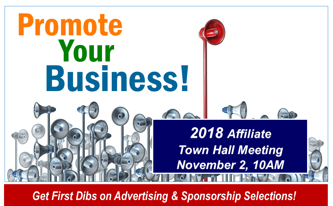 Promote your business at the Affiliate town hall, details below