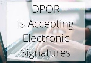 DPOR Now Accepting Applications with Electronic Signatures Post Thumbnail